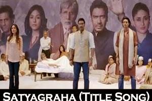 Satyagraha (Title Song)