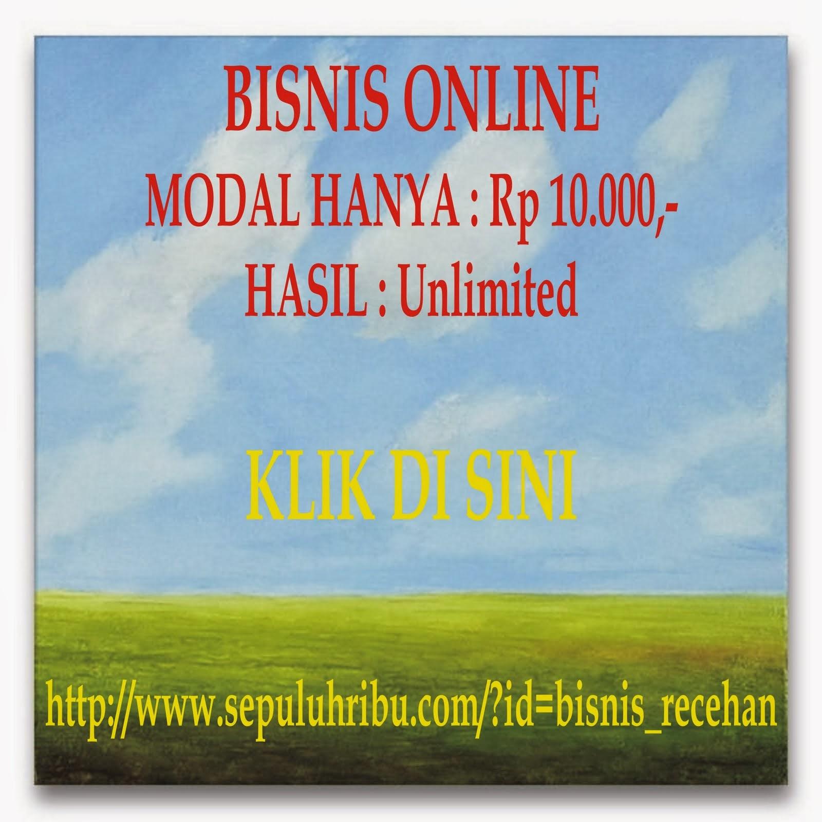 Peluang Bisnis Online Indonesia Modal Kecil Rp 10.000
