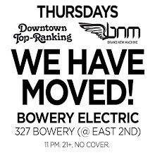 5/19(Thu)DTR & BNM at Bowery Electric