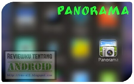 Icon aplikasi Panorama - foto lingkungan sekitar  lebih luas (rev-all.blogspot.com