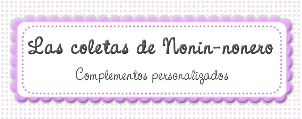 """""""las coletas de nonín-nonero"""""""