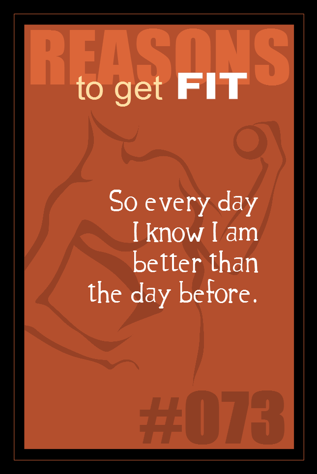 365 Reasons to Get Fit #073