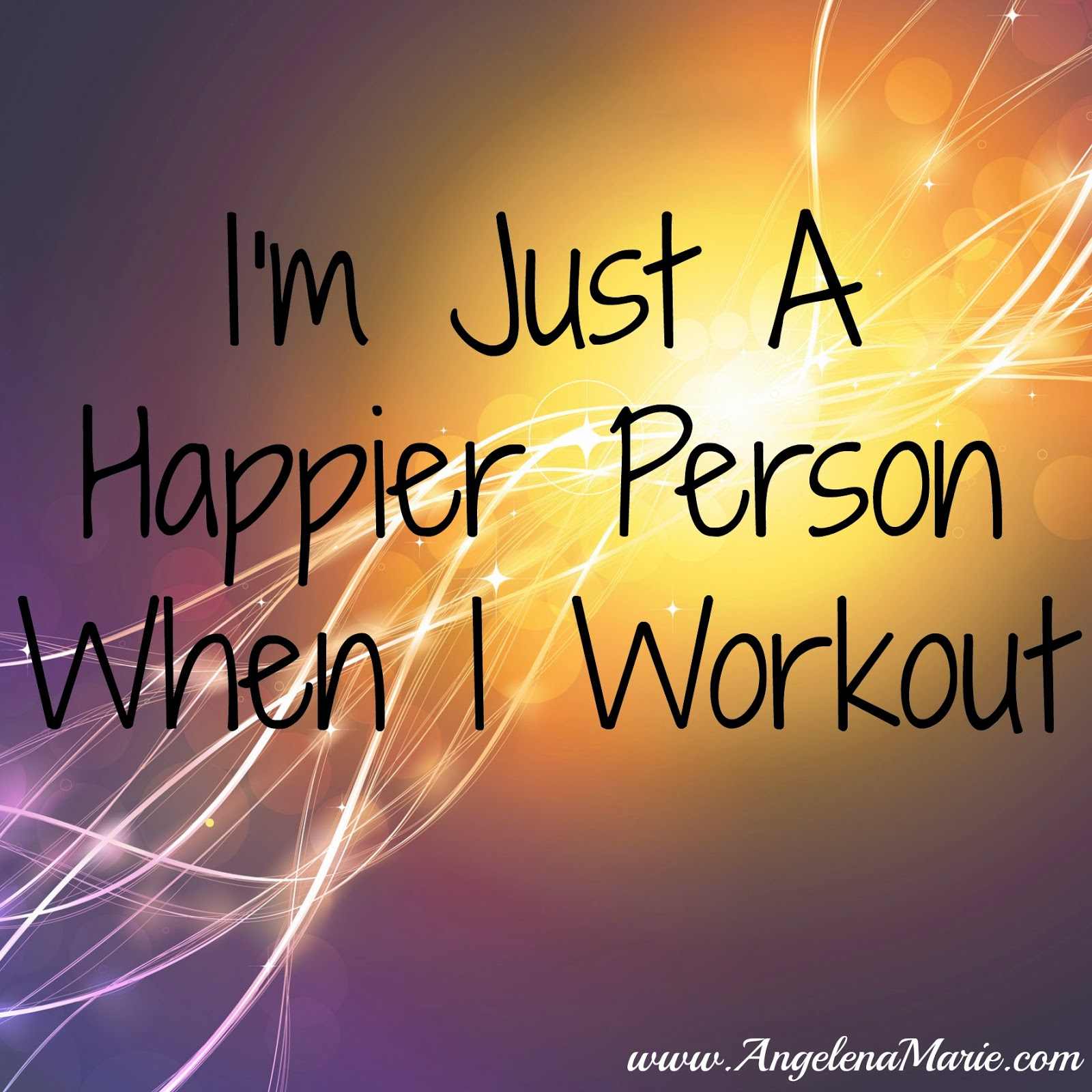 Morning Workout Quotes Angelena Marie Happy Healthy & Balanced  Workout For A Happier