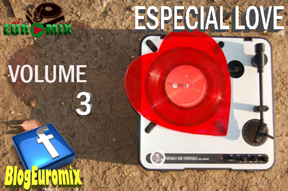 Euromix Especial Love Volume 3 (Dia dos Namorados)