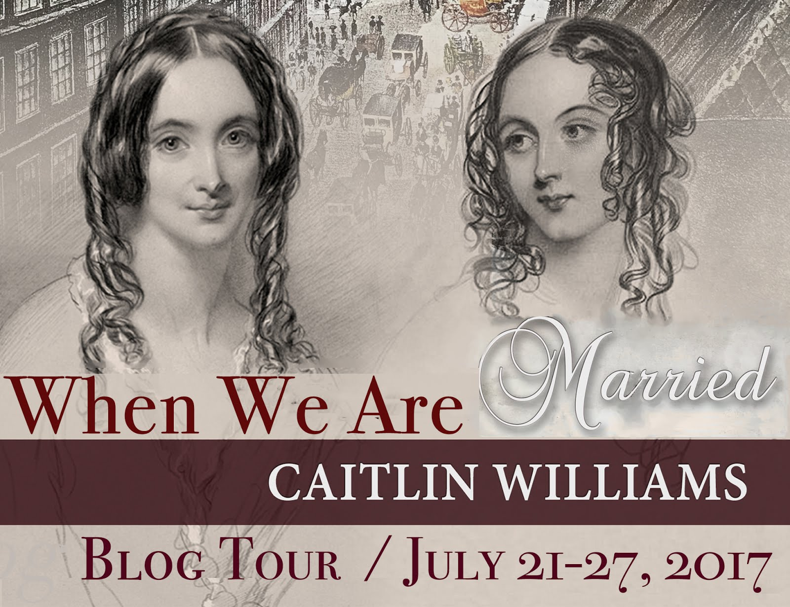 When We Are Married by Caitlin Wiliams - Blog Tour, Review and Giveaway