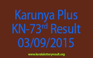 Karunya Plus KN 73 Lottery Result 3-9-2015