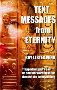 TRAPPED IN  EGYPT'S PAST...  he sent her warning messages through time