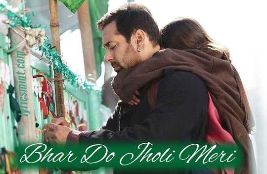 Bhar Do Jholi Meri Lyrics - Bajrangi Bhaijaan