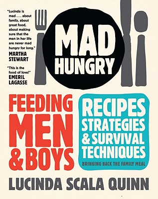 Mad Hungry, Lucinda Scala Quinn, feeding men, feeding boys, hearty meals, easy cookbooks, Catholic wedding, Catholic marriage prep, Catholic wedding blog, Catholic bride, shower gifts for brides