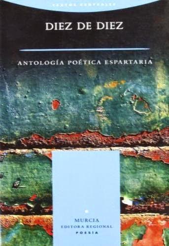 Diez de diez. Antología poética Espartaria