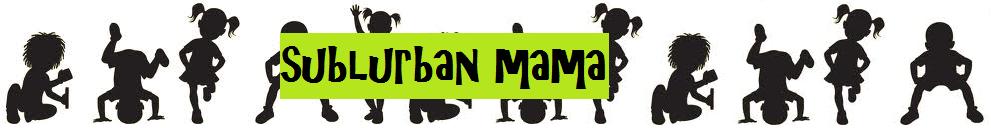 Sublurban Mama