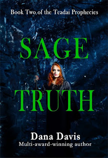 Sage Truth: Book Two of the Teadai Prophecies