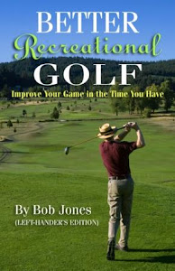 Better Recreational Golf (left-Hander's Edition)