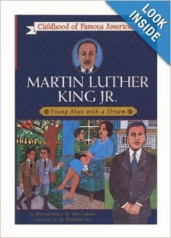 http://www.amazon.com/Martin-Luther-King-Jr-Childhood/dp/0020420102/ref=sr_1_1?s=books&ie=UTF8&qid=1389593527&sr=1-1&keywords=childhood+of+famous+americans+Martin+Luther+king