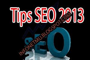 Tips SEO Untuk Blogger Terbaru 2013