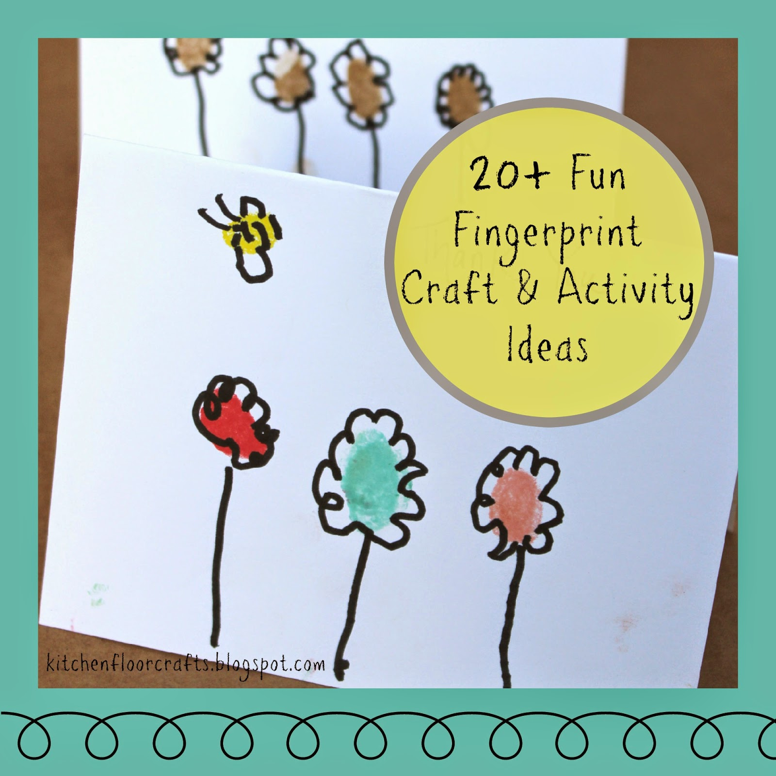 Kitchen Floor Crafts: 20+ Fun Fingerprint Craft & Activity Ideas