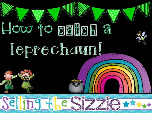http://www.teacherspayteachers.com/Product/How-to-Catch-a-Leprechaun-1160974