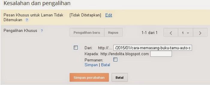 cara mengalihkan url yang terhapus, cara mencegah blog tidak ditemukan di mesin pencarian, membuat pengalihan khusus di blog  endolita.blogspot.com