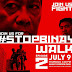 #StopBinay Walk Episode 2, July 9 at Makati Freedom Park