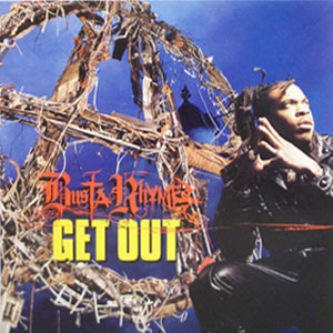 Busta Rhymes – Get Out (CDS) (2000) (320 kbps)