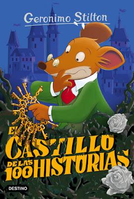 LIBRO - El castillo de las 100 historias  Geronimo Stilton 60 (Destino - 19 Enero 2016)  LITERATURA INFANTIL & JUVENIL  A partir de 7 años | Comprar en Amazon España