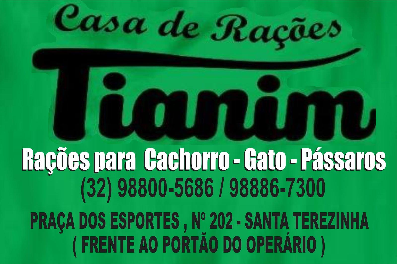 CASA DE RAÇÕES TIANIM