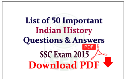 List Of 50 Important Indian History Questions And Answers Download In PDF