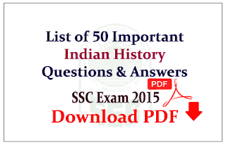 List of 50 important Indian History Questions and Answers