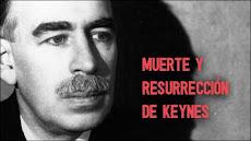 Muerte y Resurrección de Keynes - 05-06-2011