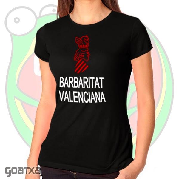 http://www.goatxa.es/camisetas/697-barbaritat-valenciana-camiseta.html