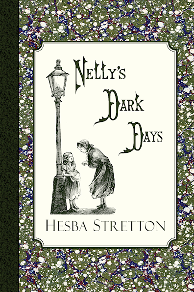 http://www.amazon.com/Nellys-Dark-Days-Hesba-Stretton/dp/1941281109/?tag=curiosmith0cb-20