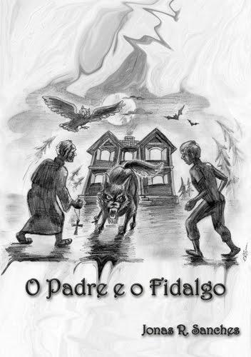 """O Padre e o Fidalgo"""
