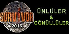 Survivor 2016 izle - Survivor Yarışmacıları 2016