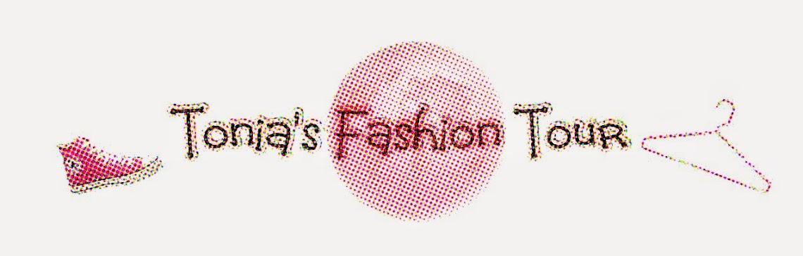 ♥TONIA                                                         FASHION                       TOUR ♥