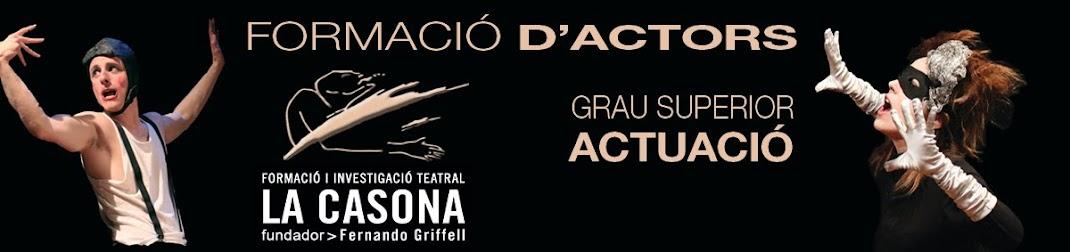 LA CASONA - Cicle Formatiu de Grau Superior en Tècniques d'Actuació Teatral