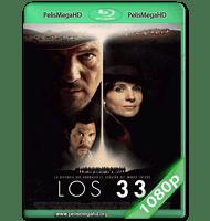 LOS 33 (2015) WEB-DL 1080P HD MKV ESPAÑOL LATINO