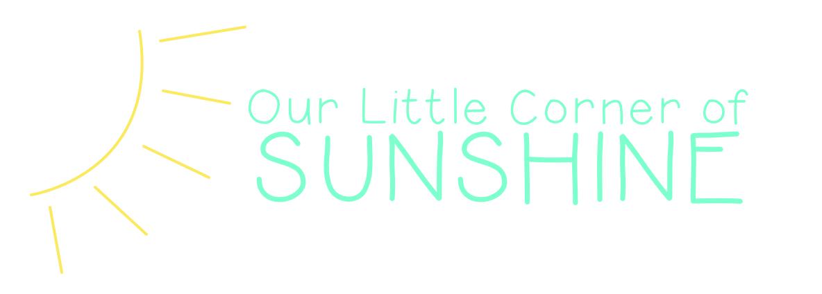 Our Little Corner of Sunshine