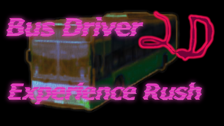Bus Driver 2d Experience Rush blog