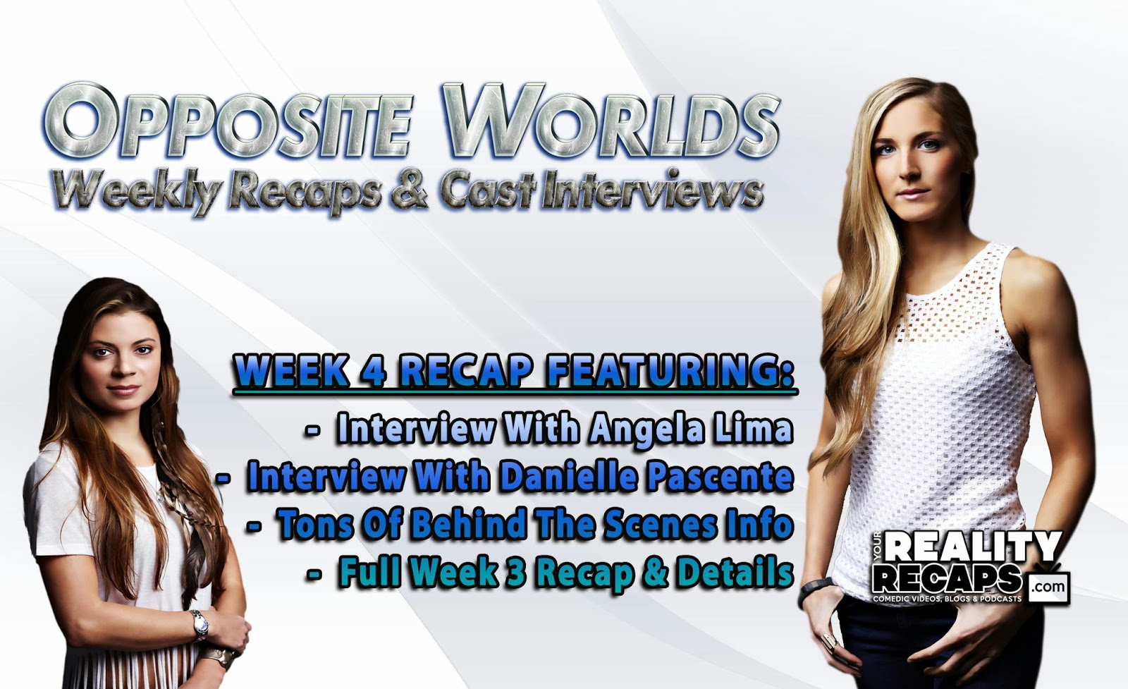 SYFY OPPOSITE WORLDS:  Week 4 Recap With Danielle Pascente & Angela Lima!