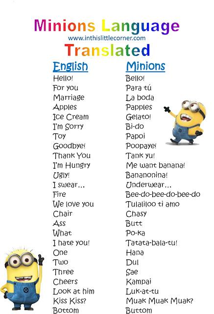 Minion Language Translated - Despicable MeMinion Language Dictionary