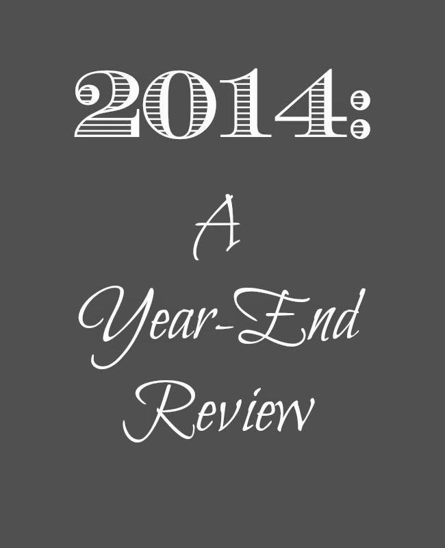 2014: A Year-End Review | alyssajfreitas.blogspot.com