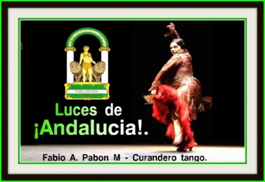 Luces de Andalucía – Curandero tango.