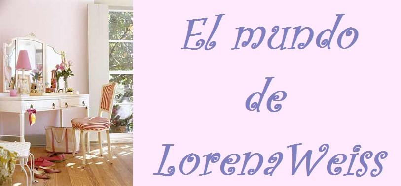 El mundo de Lorenaweis