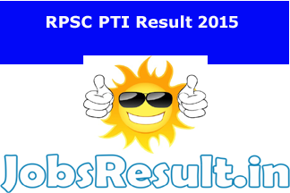 RPSC PTI Result 2015