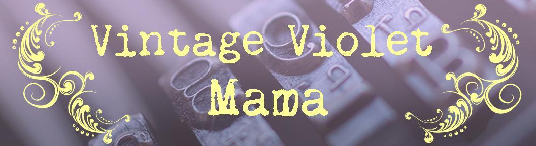 Vintage Violet Mama