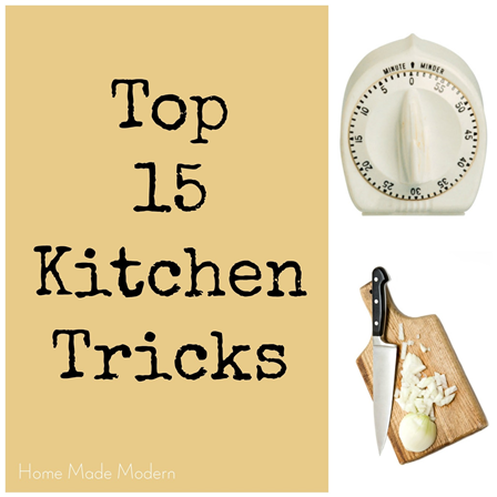 Top 15 Timesaving Kitchen Tricks