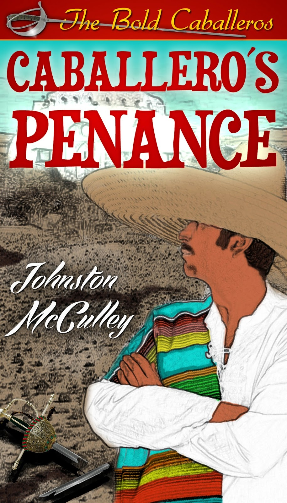 http://www.amazon.com/Caballeros-Penance-Annotated-Proud-Forced-ebook/dp/B00N3OYNLW/