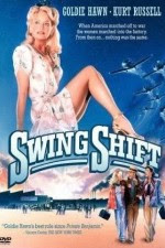 Watch Swing Shift 1984 Megavideo Movie Online