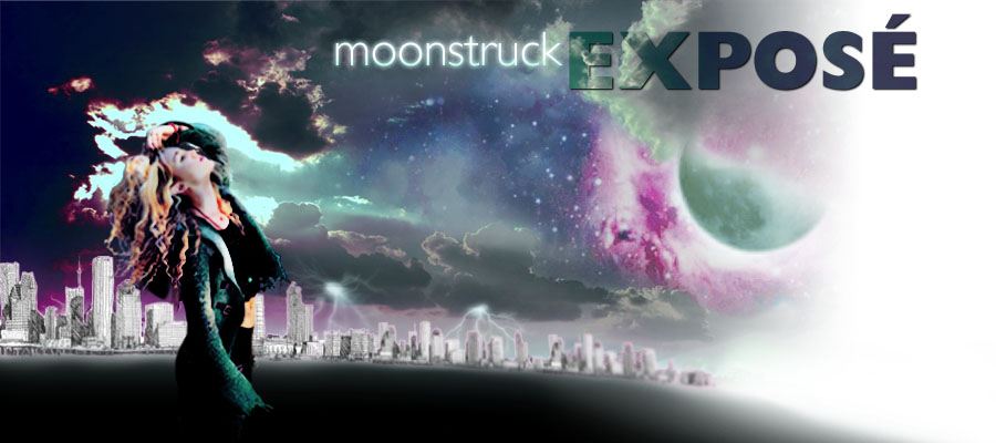 moonstruck exposé