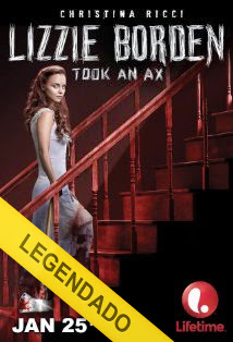 Lizzie Borden Took an Ax – Legendado